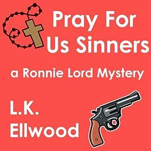 Pray For Us Sinners Audiobook