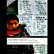 Factory Girls: From Village to City in a Changing China | [Leslie T. Chang]