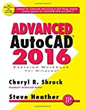 img - for Advanced AutoCAD 2016 Exercise Workbook book / textbook / text book