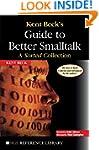 Kent Beck's Guide to Better Smalltalk...