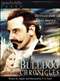 img - for The Bulldog Drummond Chronicles (Illustrated) book / textbook / text book