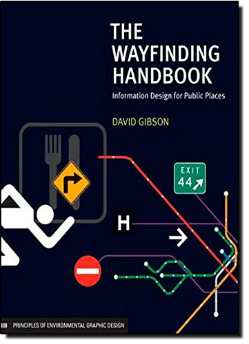 The Wayfinding Handbook /Anglais: Information Design for Public Places
