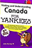 img - for Visiting & Understanding Canada for Yankees book / textbook / text book