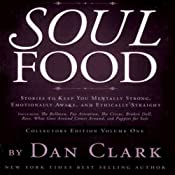 Soul Food: Stories to Keep You Mentally Strong, Emotionally Awake, & Ethically Straight | [Dan Clark]