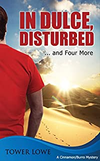 In Dulce, Disturbed ... And Four More. New Mexico Short Mysteries by Tower Lowe ebook deal