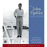 The John Updike Audio Collection Unabridged Cdby John Updike