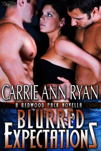 Blurred Expectations (Redwood Pack) by Carrie Ann Ryan