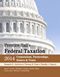 Prentice Halls Federal Taxation 2014 Corporations,  Partnerships, Estates & Trusts (27th Edition)