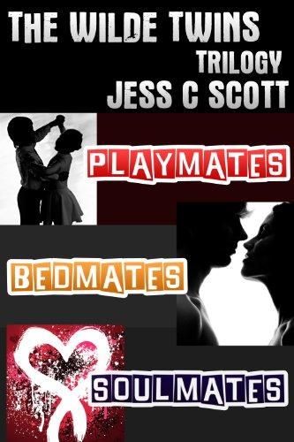 Jess C Scott - Wilde Twins Trilogy: Box Set: Books 1-3 (Wilde Twins Series)