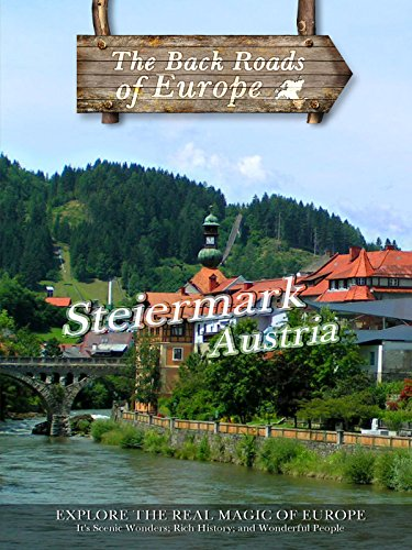 Back Roads of Europe STEIERMARK AUSTRIA on Amazon Prime Video UK