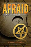 AFRAID: Demon Possession and Spiritual Warfare in America