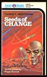 Seeds of Change (Laser Books, No. 00) (088950900X) by Thomas F. Monteleone