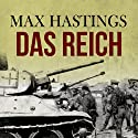 Das Reich (       UNABRIDGED) by Max Hastings Narrated by Nigel Carrington