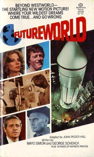 Futureworld, Hall,John Ryder