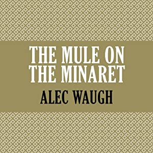 The Mule on the Minaret Audiobook