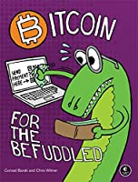 Bitcoin for the Befuddled Front Cover