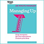 Managing Up |  Harvard Business Review