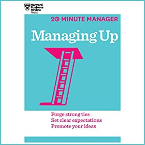 Managing Up Audiobook by  Harvard Business Review Narrated by James Edward Thomas