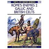 Rome's Enemies (2): Gallic and British Celtspar Peter Wilcox