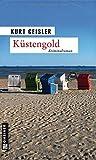 Küstengold (Kriminalromane im GMEINER-Verlag)