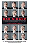 Bad Singer: The Surprising Science of...