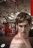 Sündhafte Begierde der Verdammnis II: Eine homoerotische Vampirserie, Teil 2