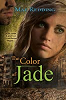 The Color of Jade (Jade Series Book 1)
