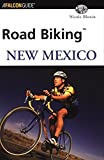 img - for Road Biking New Mexico (Road Biking Series) by Nicole Blouin (2002-08-01) book / textbook / text book