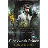 The Infernal Devices 2: Clockwork Princeby Cassandra Clare