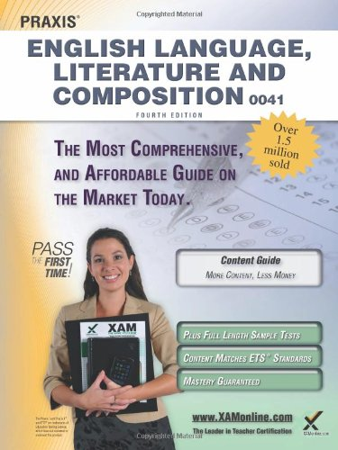 Praxis English Language, Literature and Composition 0041 Teacher Certification Study Guide Test Prep