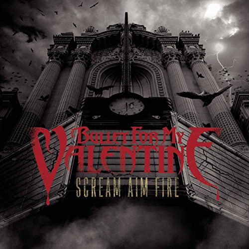 Bullet for My Valentine - Scream, Aim and Fire - Zortam Music