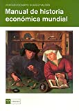 img - for Manual de historia econ  mica mundial (Ciencias (trea)) book / textbook / text book