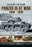 Panzer III at War 1939 - 1945 (Images of War)