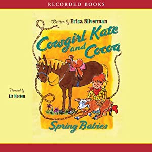 Cowgirl Kate and Cocoa: Spring Babies Audiobook