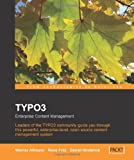 Image of TYPO3: Enterprise Content Management: The Official TYPO3 Book, written and endorsed by the core TYPO3 Team