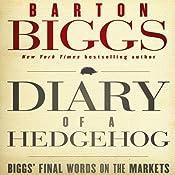 Diary of a Hedgehog: Biggs on the Markets | [Barton Biggs]
