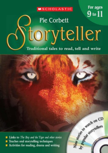 The Storyteller for Ages 9-11: Teacher's Book Aged 9-10: Traditional Tales to Read, Tell, and Write