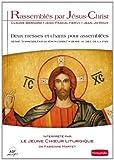 echange, troc Jean-Jo Roux, Jean-Pascal Hervy - Rassemblés par Jésus Christ