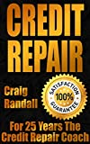 Credit Repair Secrets: The Complete Credit Score Repair Book: How To Fix Your Credit, Improve Your Credit Score, And Bullet Proof Your Credit Report Using Current Credit Repair Tips