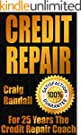 Credit Repair Secrets: The Complete C...