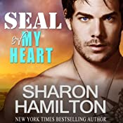 SEAL of My Heart: A SEAL Brotherhood | [Sharon Hamilton]