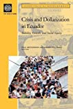 img - for Crisis and Dollarization in Ecuador: Stability, Growth, and Social Equity book / textbook / text book