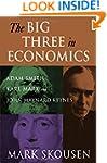 The Big Three in Economics: Adam Smit...