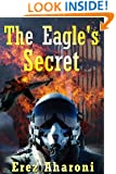 The Eagle's Secret: Military Thriller (International Mystery & Crime Book 1)