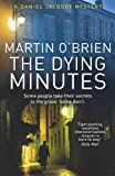 Martin O'Brien The Dying Minutes (Inspector Daniel Jacquot)