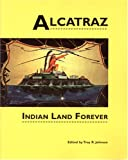 img - for Alcatraz: Indian Land Forever (Native American Politics; No. 4) book / textbook / text book