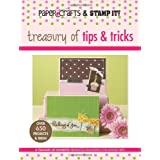 "Paper Crafts Magazine and Stamp It!: Treasury of Tips & Tricks (Paper Crafts & Stamp It)von ""Leisure Arts"""