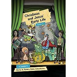 Christmas and Jesus' Early Life