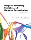 Integrated Advertising, Promotion, and Marketing Communications (7th Edition) (Newest Edition)