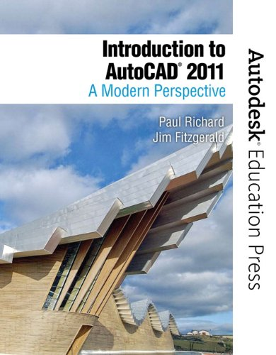 Introduction to AutoCAD 2011: A Modern Perspective (New...
